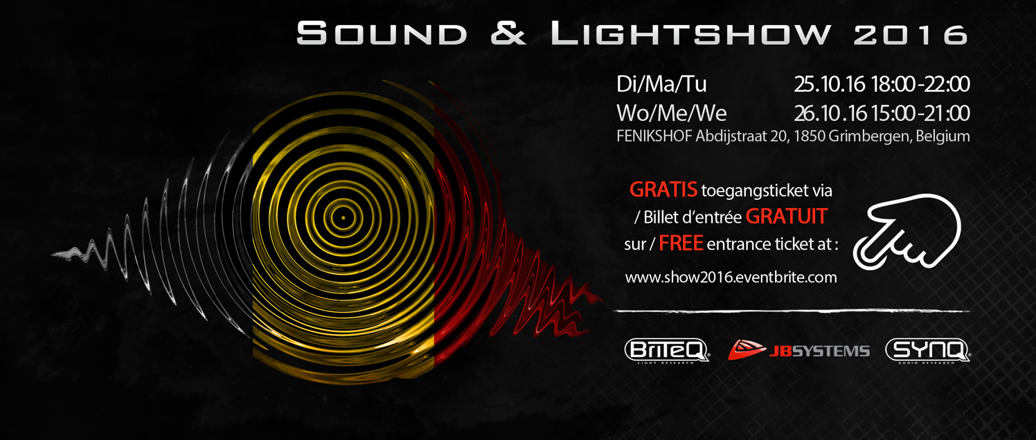 Get your free entrance tickets for our Sound & Lightshow 2016 here: www.show2016.eventbrite.com.